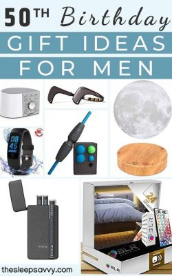 34 Top 50th Birthday Gift Ideas For Men Who Want More Sleep