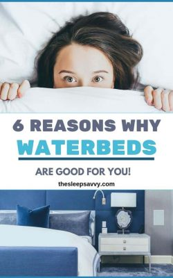 Are Waterbeds Good For You_ Yes - And Here's 6 Reasons Why!