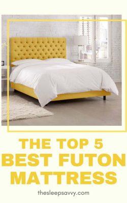 Best Futon Mattress For Sleeping In 2019_ The Top 5