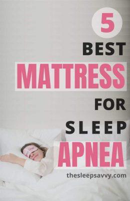 Best Mattress For Sleep Apnea_ The Top 5 Reviewed (2019)