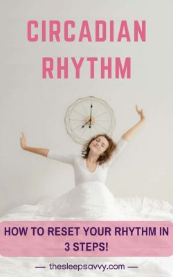Circadian Rhythm_ Different Rhythms, Disorders & How to Reset in 3 Steps!