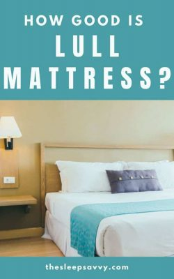 Lull Mattress Review_ How Good (Really) Is This 10″ Memory Foam_