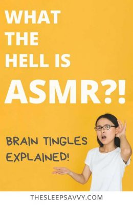 What The Hell Is ASMR_! Brain Tingles Explained!3